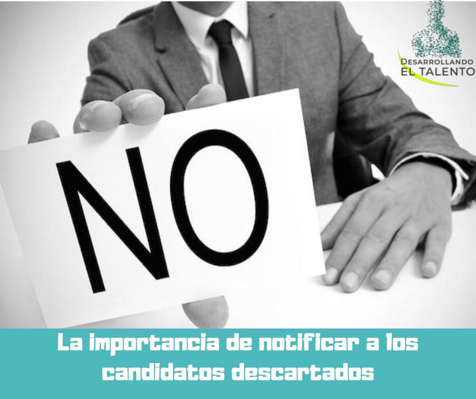 Saber decir que no: La importancia de informar a los candidatos cuando no obtienen el puesto