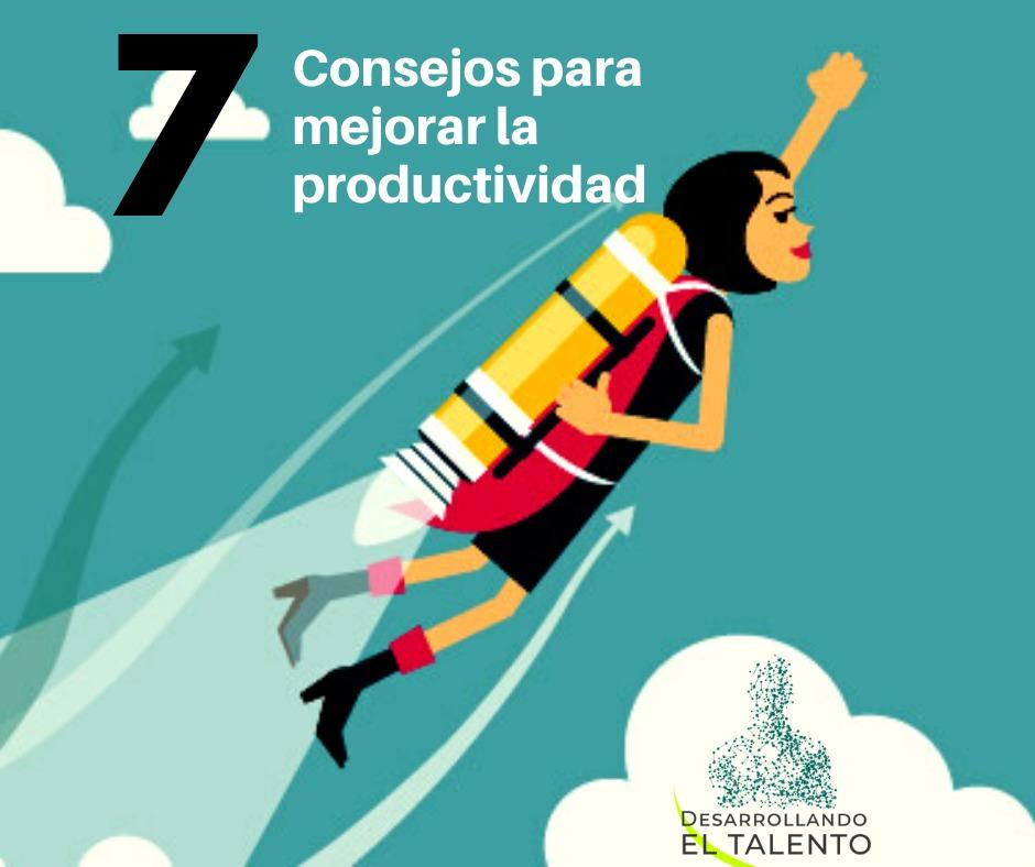 7 consejos para mejorar la productividad en tu empresa